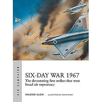 Guerre des Six Jours 1967 : Opération Focus et les 12 heures qui ont changé le Moyen-Orient (Campagne aérienne)
