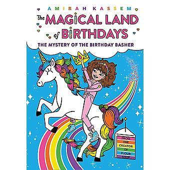 Syntymäpäivän mysteeri Basher The Magical Land of Birthdays 2, kirjoittanut Kassem & Amirah