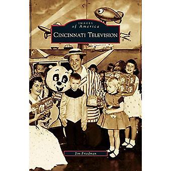 Cincinnati Television by Jim Friedman - 9781531632205 Book