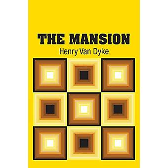 The Mansion by Henry Van Dyke - 9781613825709 Book