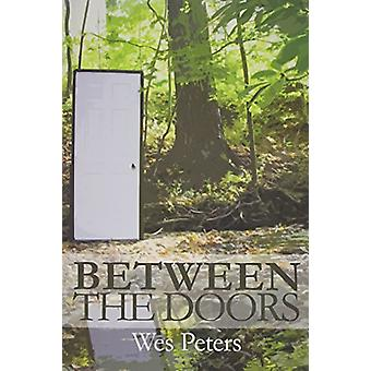 Between the Doors by Wes Peters - 9781627200042 Book