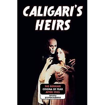 Caligari's Heirs: The German Cinema of Fear After 1945