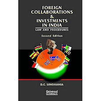 Colaboração Estrangeira e Investimentos na Índia: Direito e Procedimentos
