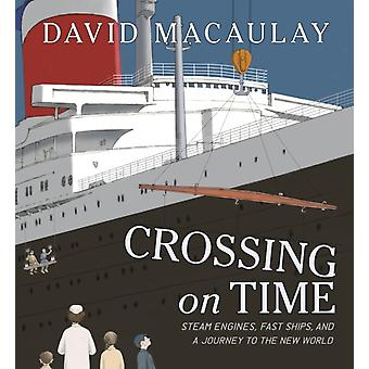 Crossing on Time  Steam Engines by David MacAuley