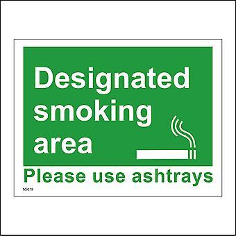 NS079 Designated Smoking Area Please Use Ashtrays Sign with Cigarette