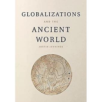 Globalizations and the Ancient World