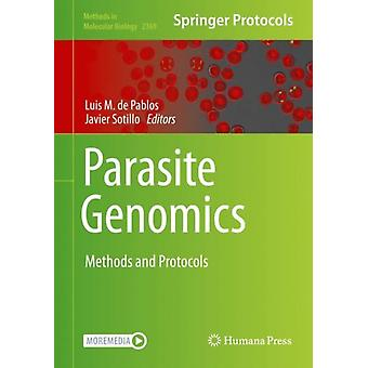 Parasite Genomics  Methods and Protocols by Edited by Luis M de Pablos & Edited by Javier Sotillo