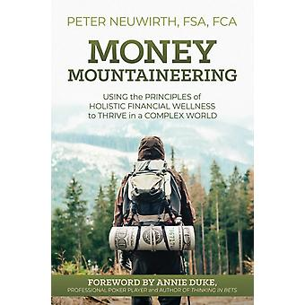 Money Mountaineering by Peter Neuwirth