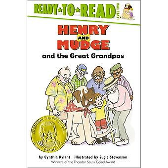 Henry and Mudge and the Great Grandpas  The TwentyThird Book of Their Adventures by Cynthia Rylant & Illustrated by Su cie Stevenson