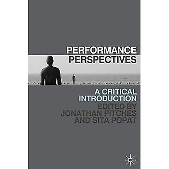 Performance Perspectives: A Critical Introduction