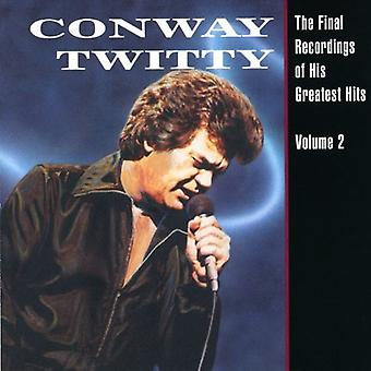 Conway Twitty - Conway Twitty: Vol. 2-Final Recordings of His [CD] USA import