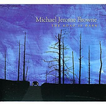 Michael Jerome Browne - Road Is Dark [CD] USA import