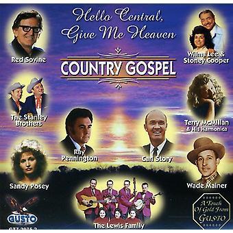 Hello Central Give Me Heav - Hello Central Give Me Heav [CD] USA import