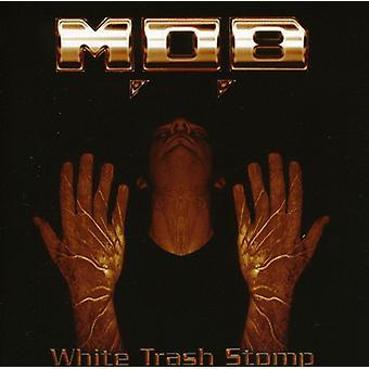 M.O.B - White Trash Stomp [CD] USA importieren