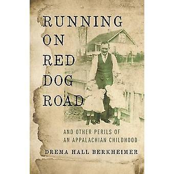 تشغيل الأحمر الكلب الطريق-والأخطار الأخرى الطفولة اﻷباﻻش