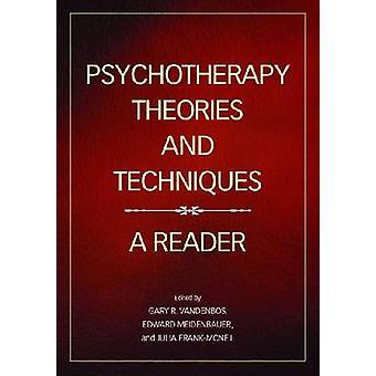 Psychotherapie theorieën en technieken - een lezer door Gary R. VandenBos