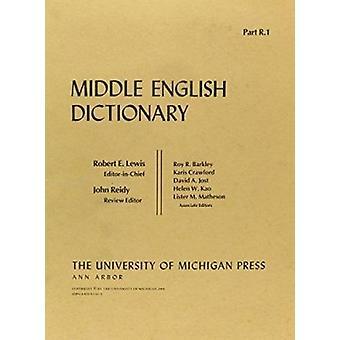 Mittleres Englisch Wörterbuch - r. 1 durch Robert E. Lewis - 9780472011810 Buch