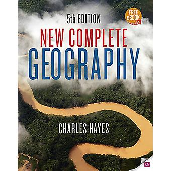 New Complete Geography (5th Revised edition) by Charles Hayes - 97807