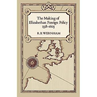 Making Elisabetin ulkopolitiikan 1558-1603, Vol. 3