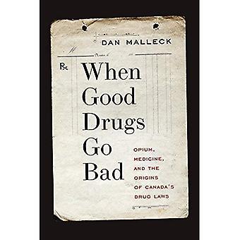 Quelle bonne drogue vont mal