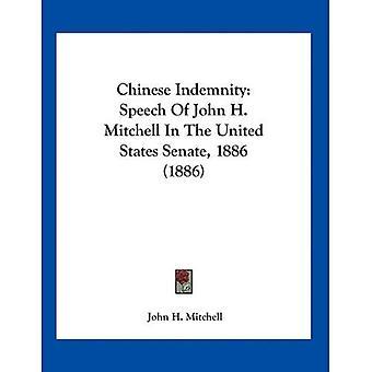 Chinese vergoeding: Toespraak van John H. Mitchell in the United States Senate, 1886 (1886)