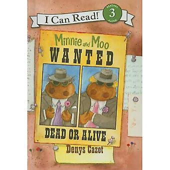 Minnie and Moo Wanted Dead or Alive (I Can Read Books: Level 3