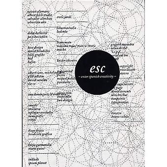 Esc: Enter Spanish Creativity