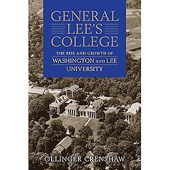 Generaal Lee's College: de opkomst en groei van de Washington and Lee University