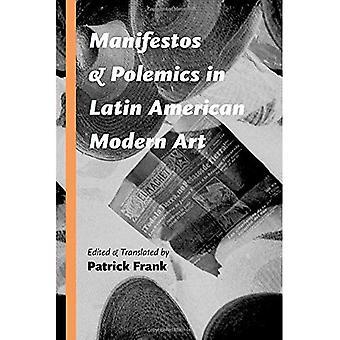 Manifeste und Polemik in der lateinamerikanischen moderne Kunst