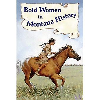 Bold Women in Montana History (Bold Women)