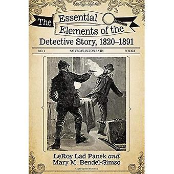 De essentiële elementen van het Detective verhaal, 1820-1891
