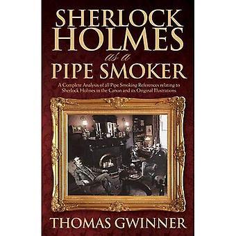 Sherlock Holmes som en Pipe Rökare