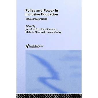Policy and Power in Inclusive Education Values Into Practice by Rix & Jonathan