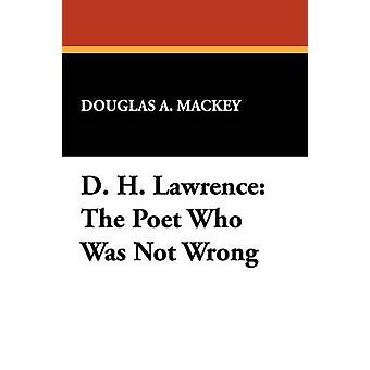 D. H. Lawrence poeten som inte var fel av Mackey & Douglas A.