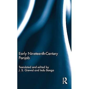 Early NineteenthCentury Panjab by Grewal & J. S.