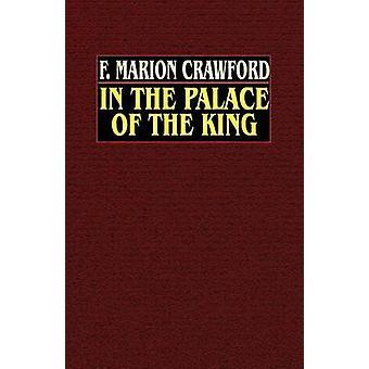 En el Palacio del rey por Crawford y Marion F.