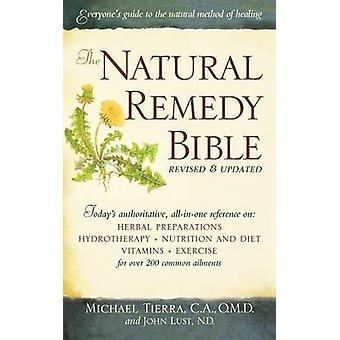 Natural Remedy Bible by Tierra & Michael