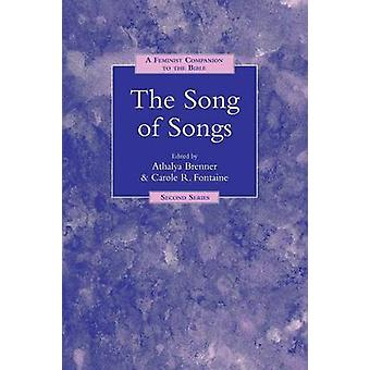 A Feminist Companion to Song of Songs by Brenner & Athalya