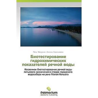 Biotestirovanie gidrokhimicheskikh pokazateley rechnoy vody av Mazurkin Petr