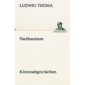 Nachbarsleute door Thoma & Ludwig