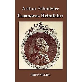 Casanovas Heimfahrt par Arthur Schnitzler
