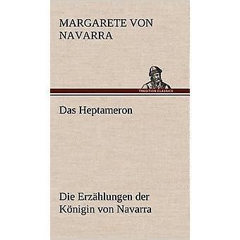 das Heptameron por Navarra y Margarete Von