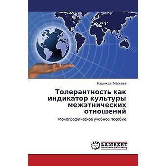 Tolerantnost Kak Indikator Kultury Mezhetnicheskikh Otnosheniy av Markova Nadezhda