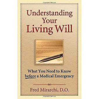 Verstehen Ihre Patientenverfügung: Was Sie vor einem medizinischen Notfall wissen müssen