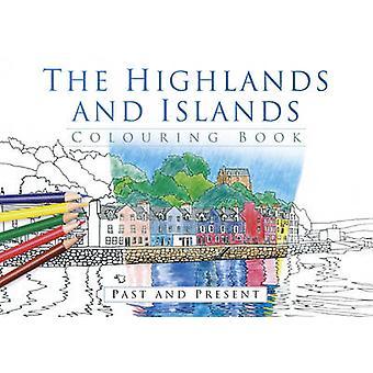 As terras altas e ilhas coloração livro - passado e presente pelo Histo