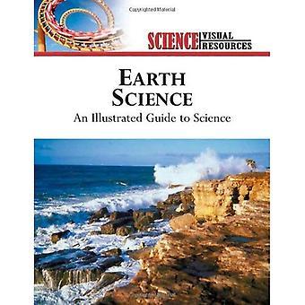 Earth Science: en illustrerad guide till Science (Science Visual Resources): en illustrerad guide till Science (Science Visual Resources)