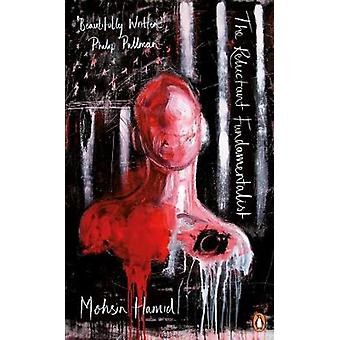 The Reluctant Fundamentalist by Mohsin Hamid - 9780241981382 Book