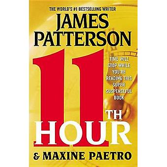 11th Hour by James Patterson - Maxine Paetro - 9780446571821 Book