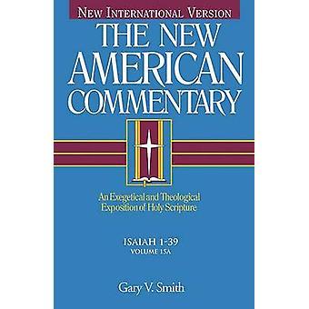 Nac Vol 15a Isaiah 1-33 by L L Walker - 9780805401158 Book