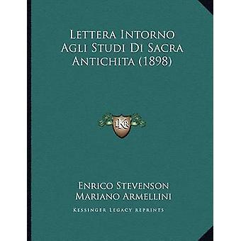 Lettera Intorno Agli Studi Di Sacra Antichita (1898) by Enrico Steven